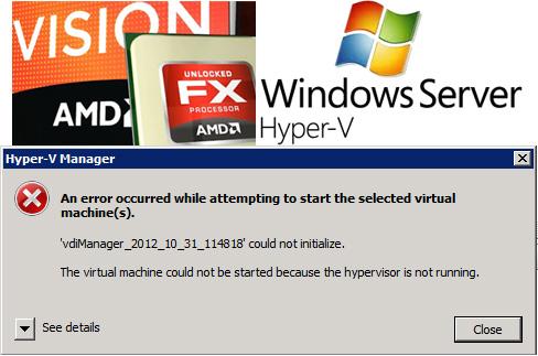 AMD FX and Hyper-V – Hypervisor is not running | my world of IT